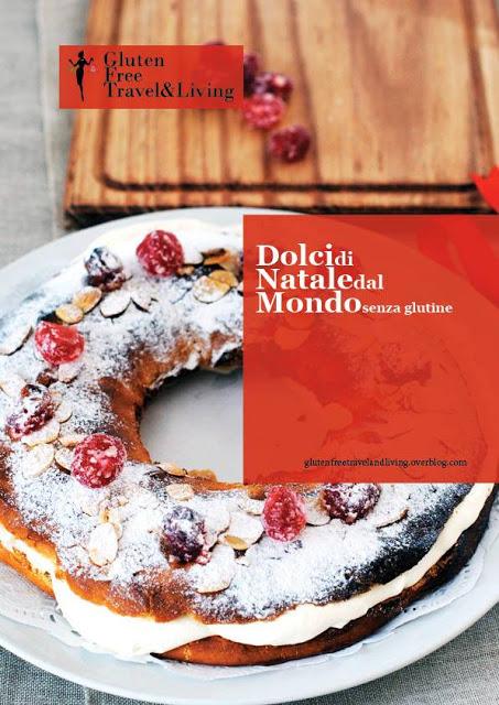 http://glutenfreetavelandliving.over-blog.com/2013/12/dolci-di-natale-dal-mondo-il-pdf.html