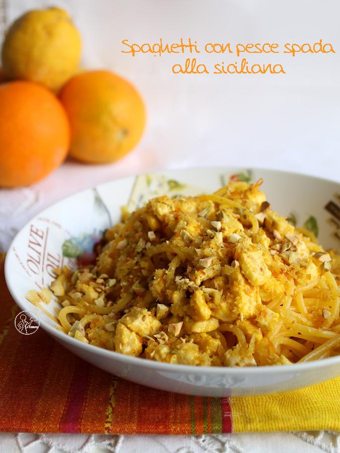 Spaghettis et espadon à la sicilienne sans gluten - La Cassata Celiaca
