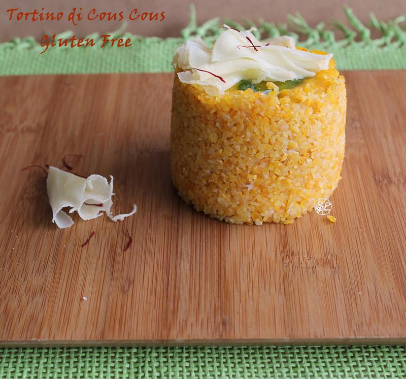 Tortino di cus cus (senza glutine) - La Cassata Celiaca