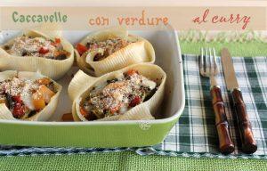 """Pâtes """"Caccavelle"""" avec légumes au curry sans gluten-La Cassata Celiaca"""