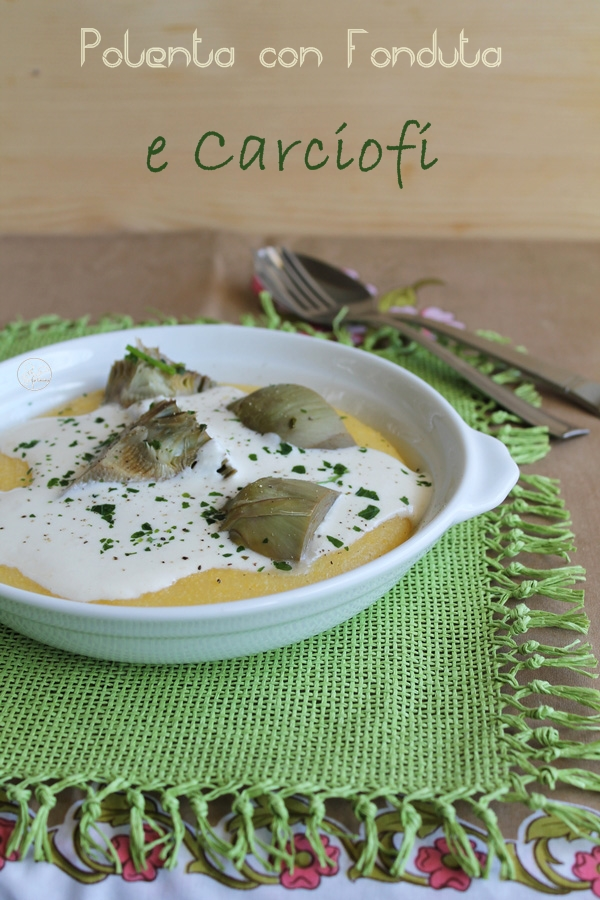 Polenta con fonduta e carciofi - La Cassata Celiaca