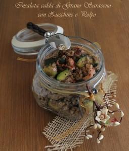 Insalata di grano saraceno con zucchine e polpo senza glutine- La Cassata Celiaca