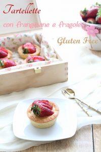 Tartellette frangipane e fragole senza glutine - La Cassata Celiaca