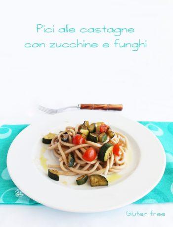 Pici alle castagne con zucchine e funghi senza glutine -La Cassata Celiaca