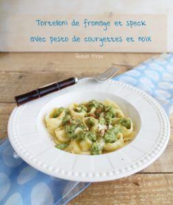Tortellonis de speck avec pesto de courgettes et noix - La Cassata Celiaca