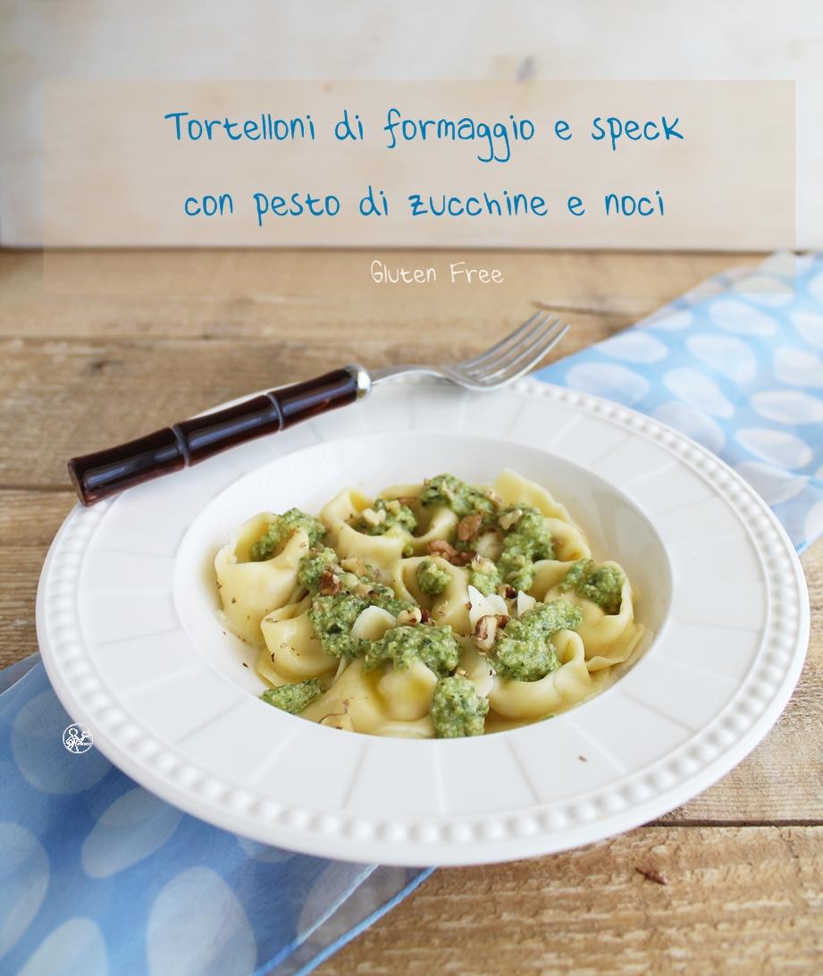 Tortelloni di speck con pesto di zucchine e noci - La Cassata Celiaca