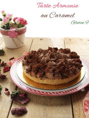Tarte armonie au caramel sans gluten - La Cassata Celiaca