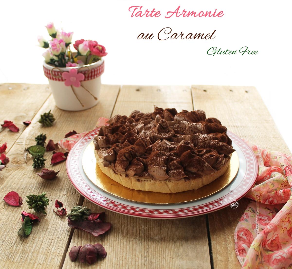 Tarte armonie au caramel sans gluten - La Cassata